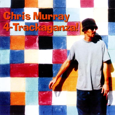Chris Murray's new release - 4-Trackaganza